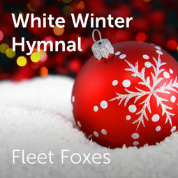 fleet foxes white winter hymnal sheet music for choirs. Black Bedroom Furniture Sets. Home Design Ideas