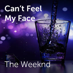 The Weeknd - Can't feel my face | Sheet music for choirs and