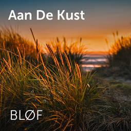 Songtext von BLØF - Aan de kust Lyrics