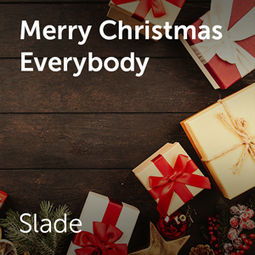 Slade - Merry Christmas everybody | Sheet music for choirs and a capella. >