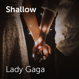 Lady Gaga - Shallow | Sheet music for choirs and a capella