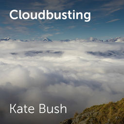 Kate Bush - Cloudbusting | Sheet music for choirs and a capella