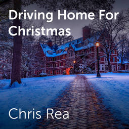 A Home For Christmas.Chris Rea Driving Home For Christmas Sheet Music For