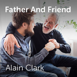 ALAIN CLARK - FATHER & FRIEND LYRICS